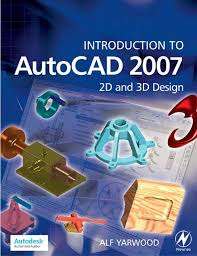 tutorial autocad na srpskom introduction to auto cad 2007 2d and 3d design