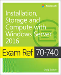 Exam Ref 70 740 Installation Storage And Compute With Windows