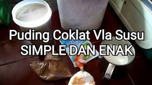 cara membuat puding enak dan murah cara membuat puding coklat vla susu simple dan enak youtube