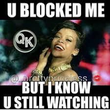 Blocked Meme - bitch block me meme google search funny memes pinterest meme