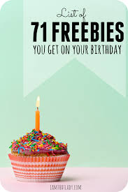 birthday freebies list of 50 things to get for free on your