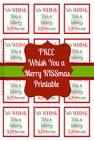 free printable whisk label we whisk you a merry kissmas