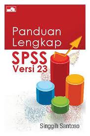 buku panduan be jual buku panduan lengkap spss versi 23 oleh singgih santoso