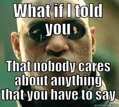What You Say Meme - jhomrich89 s funny quickmeme meme collection