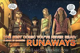 Marvel Runaways The 6 Best - the best comic you ve never read a look at marvel s runaways