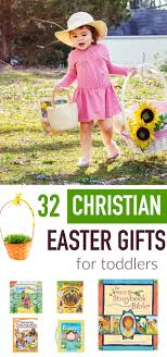 easter baskets for toddlers 32 christian easter gifts for toddlers centered holidays