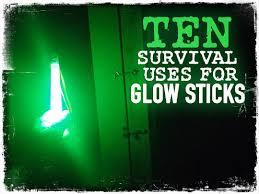 light sticks 10 survival uses for glow sticks