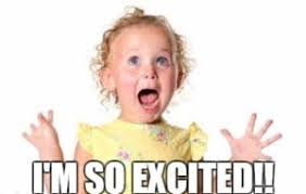 Excited Meme - excited meme huge collection of so excited memes