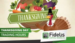 changed fx stock market hours for us thanksgiving holidays on