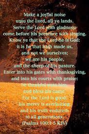 psalm 100 kjv inspiration psalm 100 kjv psalm