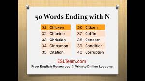 n words list ending with the letter n pronunciation practice