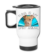 tuna is my spirit animal travel mug blue travel mug tuna melts