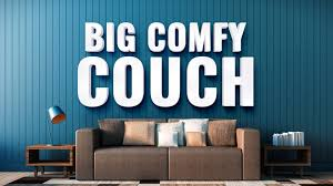 comfy couch church by the glades big comfy couch
