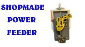 table saw power feeder shopmade power feeder best diy woodworking planes tools videos