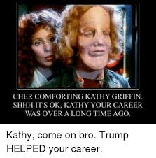 Kathy Meme - cher comforting kathy griffin shhh it s ok kathy your career was