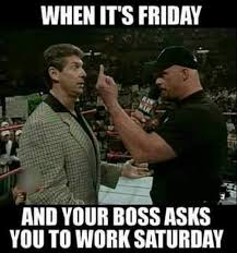 Meme Friday - when its friday meme