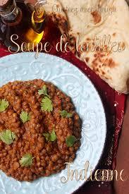 cuisine indienne facile soupe aux lentilles indienne recettes faciles recettes rapides