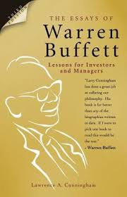 warren buffett biography in hindi the essays of warren buffett lessons for investors and managers by