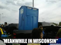 Wisconsin Meme - meanwhile in wisconsin