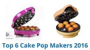 cake pop makers 6 best cake pop makers 2016