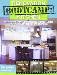 Design Your Kitchen by Renovation Bootcamp Kitchen Design And Remodel Your Kitchen