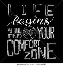Life Begins Outside Of Your Comfort Zone Comfort Zone Stock Images Royalty Free Images U0026 Vectors