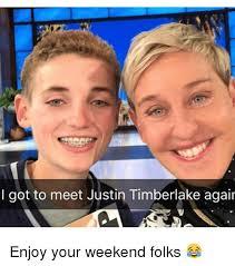 Justin Timberlake Meme - i got to meet justin timberlake agair enjoy your weekend folks