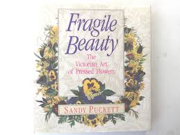 privacy policy puckett rents fragile beauty the victorian art of pressed flowers sandy