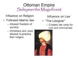 Ottoman Empire Laws Islamic Empires Ottoman Empire Ottoman Empire Suleyman The