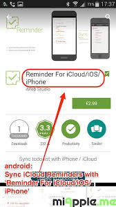 android reminders android how to sync icloud reminders with android phones and