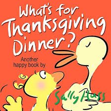 what s for thanksgiving dinner sally huss 9780692330845