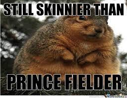 Prince Fielder Memes - prince fielder fat by jp715 meme center
