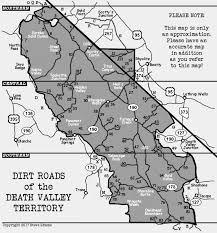 Death Valley Map Dirt Roads Of The Death Valley Territory 1300 Miles Of Rugged