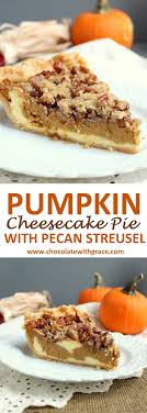 pumpkin cheesecake pie with streusel chocolate with grace