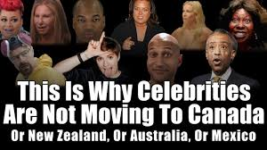 this is why celebrities are not moving to canada youtube