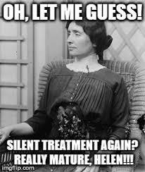 Silent Treatment Meme - helen keller meme imgflip