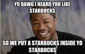 Starbucks Meme - starbucks announced they are somehow opening another 12 000
