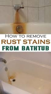 remove rust from sink remove rust from sinks and bathtubs even old rust with vinegar and