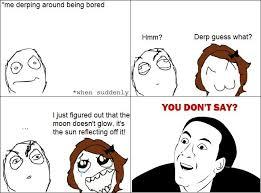 U Dont Say Meme - you don t say meme comics meme and sarcastic memes