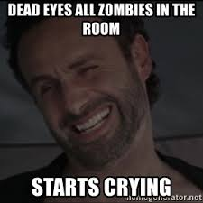 Walking Dead Rick Crying Meme - i am rich bietch plz rick the walking dead meme generator