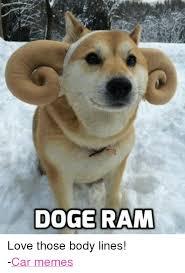 Doge Meme Car - doge ram love those body lines car memes bodies meme on me me
