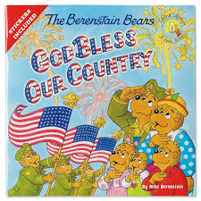 berenstien bears the berenstain bears god bless our country current catalog