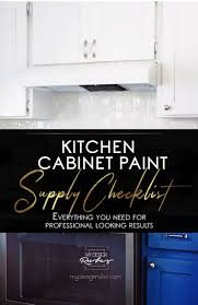 is it worth painting your kitchen cabinets the ultimate supply checklist for painting kitchen cabinets