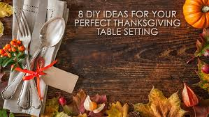 8 diy ideas for your thanksgiving table setting soft