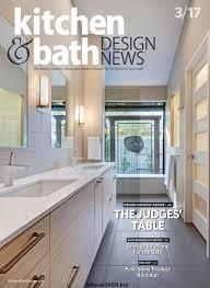 kitchen bath design news kitchen bath design news march 2017 free pdf magazine download