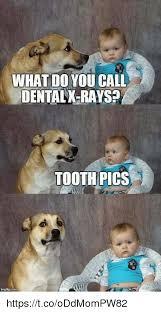 Funny Dentist Memes - 25 best memes about dental dental memes