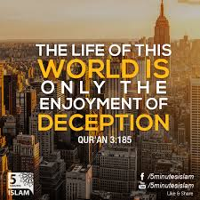 the message of the qur an by muhammad asad the of this world is only the enjoyment of deception qur an