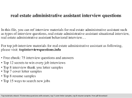 Resume For Real Estate Job by Real Estate Administrative Assistant Interview Questions