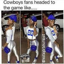 Cowboys Fans Be Like Meme - dallas cowboy fans funny meme dead pinterest meme hilarious