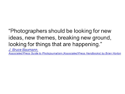 photojournalism themes photographers should be looking for new ideas new themes breaking